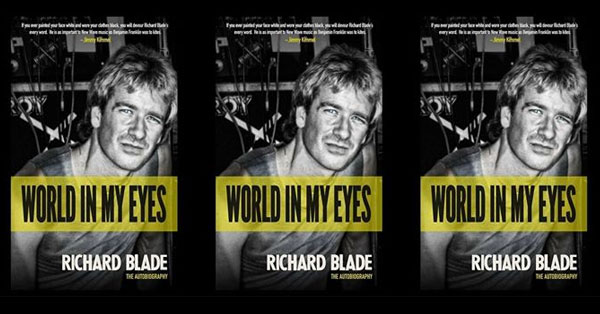 Richard Blade - World In My Eyes
